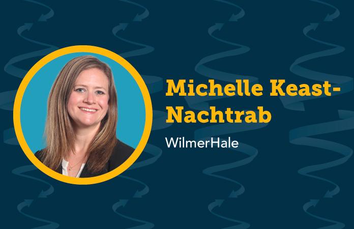 Michelle Keast-Nachtrab - WilmerHale